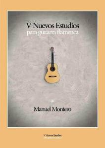V nuevos estudios para guitarra flamenca - Manuel Montero