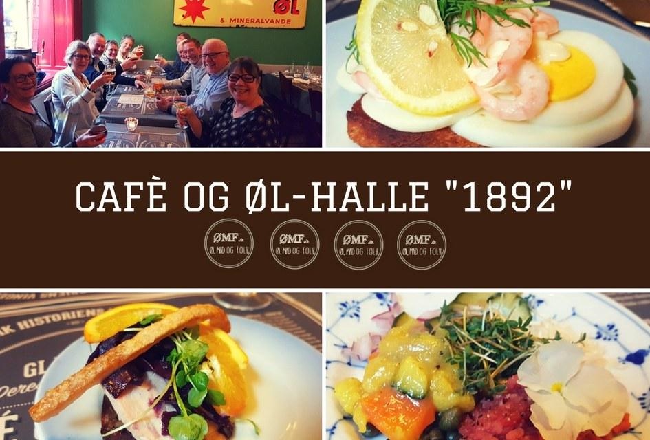 """Café og Øl-Halle """"1892"""" – 4 ømf'er"""