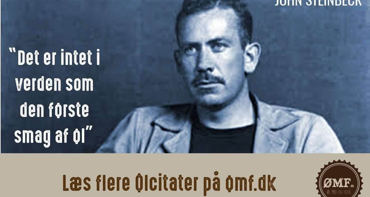 Ølcitat fra John Steinbeck