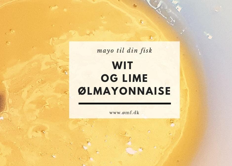 WIT og Lime Ølmayonnaise
