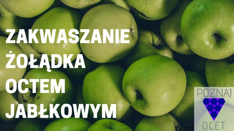 Zakwaszanie żołądka octem jabłkowym- [Poradnik krok po kroku]