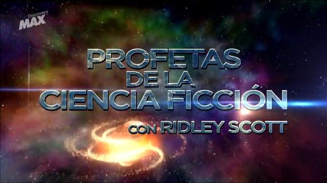documental-profetas-ciencia-ficcion-ridley-scott-discovery