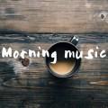 朝の音楽おすすめ19曲!ゆるくて爽やかな邦楽&洋楽シーン別まとめ
