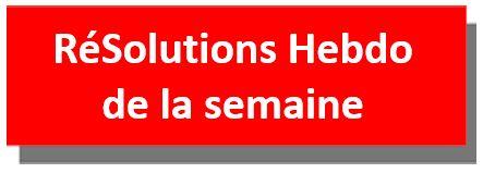 RéSolutions Hebdo de la semaine. Sélection et synthèse d'articles.
