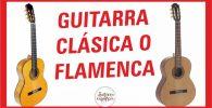 diferencias entre una guitarra flamenca y clásica