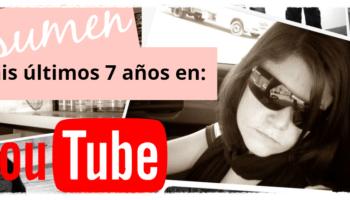 7 años en Youtube