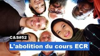 Culture & Société – L'abolition du cours ECR
