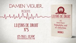 """Damien Viguier présente """"Pédophilie, viol et séduction"""""""