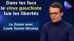 """""""Dans les facs, le virus gauchiste tue les libertés"""" – Le Zoom – Xavier Nicolas – TVL"""