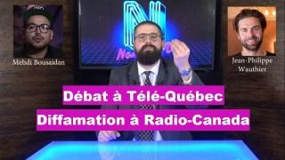 Débat à Télé-Québec : Diffamation à Radio-Canada