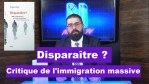 Disparaître ? Critique de l'immigration massive