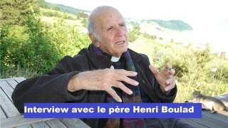 Interview avec le père Henri Boulad