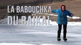 La babouchka du Baïkal
