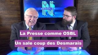 La Presse comme OSBL – Un sale coup des Desmarais