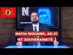 Mafia mohawk, AK-47 et souveraineté