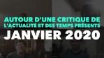 Radio GDC : Autour d'une critique de l'actualité et des temps présents – Janvier 2020