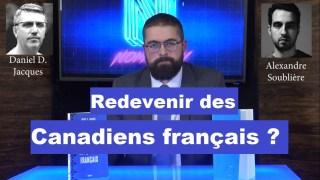 Redevenir des Canadiens français ?