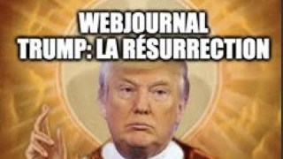 [AUTO-CENSURÉ?] Trump: La Résurrection