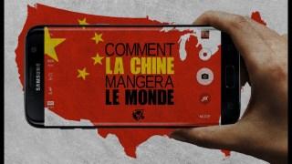 Comment la Chine mangera le monde