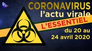 JT – Coronavirus : retour sur l'actualité du 20 au 24 avril