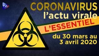 JT – Coronavirus : retour sur l'actualité du 30 mars au 3 avril