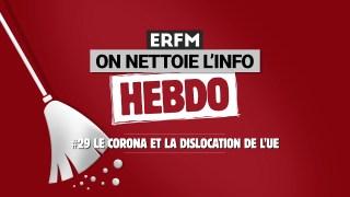 ONLI Hebdo #29 – Le corona et la dislocation de l'UE