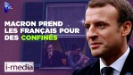 [Sommaire] I-Média n°294 – Macron prend les Français pour des confinés