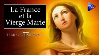 Terres de Mission n°167 : La France et la Vierge Marie
