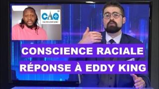 Conscience raciale : Réponse à Eddy King