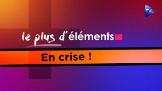 Le Plus d'Éléments en crise – Déconfinement, le jour se lève…