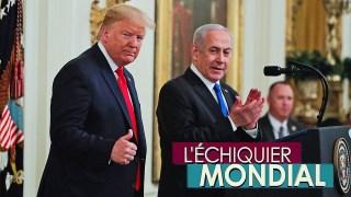 L'ECHIQUIER MONDIAL. « Deal du siècle » : plan de paix en Trump-l'œil ?