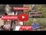Permaculture, Autonomie et Potager sur Youtube ???