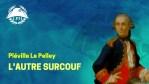 Pléville Le Pelley, le corsaire à la jambe de bois – La Petite Histoire – TVL