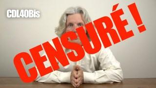 CDL40Bis – La conversation du lundi #40 censurée et supprimée par YT