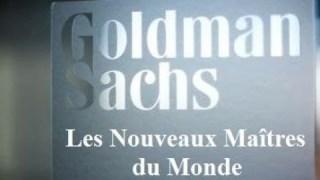 [Doc à Voir] – Goldman Sachs: Les nouveaux maîtres du monde ?