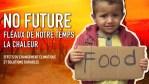 No Future. Fléaux de notre temps. La chaleur