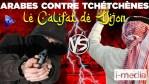 [SOMMAIRE] I-Média n°303 – Arabes contre Tchétchènes: le califat de Dijon