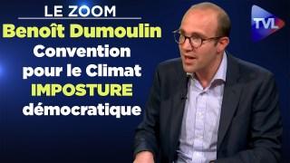 Convention pour le climat : imposture démocratique – Benoît Dumoulin – Le Zoom – TVL