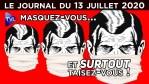 Covid 19 – Gaz CS : le gouvernement contre le peuple – JT du lundi 13 juillet 2020