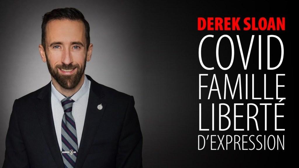 ENTREVUE AVEC DEREK SLOAN – COVID – FAMILLE – LIBERTÉ D'EXPRESSION