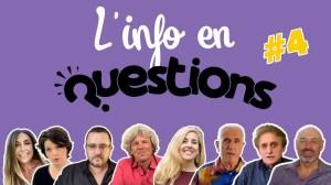 L'info en QuestionS n°4 – émission du 2 juillet 2020