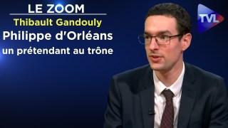 Philippe d'Orléans, parcours d'un prétendant au trône – Thibault Gandouly – Le Zoom – TVL