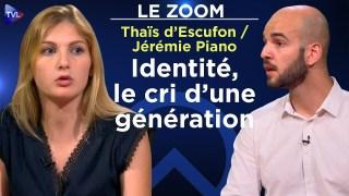 Thaïs d'Escufon et Jérémie Piano : Identité, le cri d'une génération ! – Le Zoom – TVL
