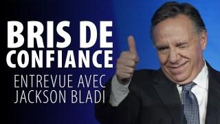 BRIS DE CONFIANCE ENTRE LE PEUPLE ET LE GOUVERNEMENT – JACKSON BLADI