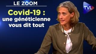 Covid-19 : La généticienne Alexandra Henrion-Caude vous dit tout – Le Zoom – TVL