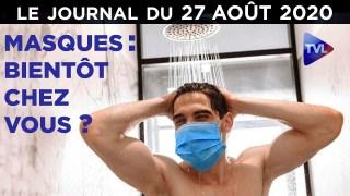 Covid-19 : le délire masqué – JT du jeudi 27 août 2020