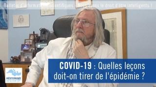 COVID19 : Quelles leçons doit-on tirer de l'épidémie ?