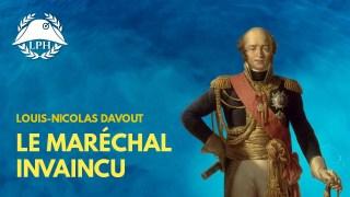 Davout, le maréchal de fer  – La Petite Histoire – TVL