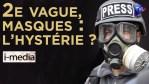 I-Média n°310 – 2ème vague, masques… L'hystérie ?