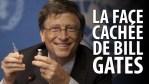 LA FACE CACHÉE DE BILL GATES